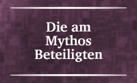 RAUM V – Die am Mythos Beteiligten