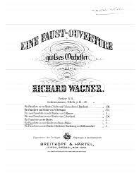"""""""Une Ouverture pour Faust"""" pour orchestre de Richard Wagner, WWV59"""