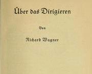 DE LA DIRECTION D'ORCHESTRE (Über das Dirigieren), un essai de Richard Wagner (1869)