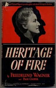 """Le testament de la petite-fille de Richard Wagner : """"Héritage de Feu"""", un titre symbolique, une autobiographie voulue tant comme un témoignage qu'un appel au devoir de mémoire."""